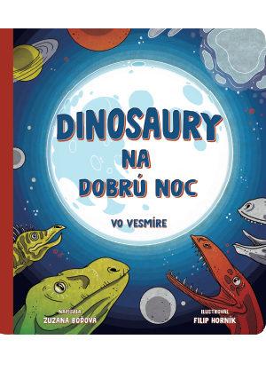 dinosaury na dobru noc - vo vesmire